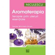 Aromaterapia - terapie prin uleiuri esenţiale